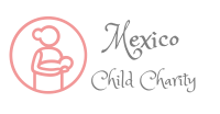 Mexico Child Charity